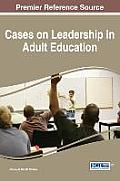 Cases on Leadership in Adult Education