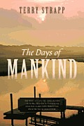 The Days of Mankind: Genesis Chapter One