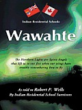 Wawahte: Subject: Canadian Indian Residential Schools
