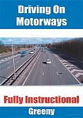 Driving on Motorways: Fully Instructional