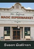 Mr. Jeffries Magic Supermarket