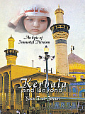 Kerbala and beyond: An Epic of Immortal Heroism