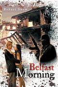 Belfast Morning