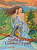Stella and the Golden Crystal