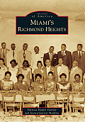 Miami's Richmond Heights (Images of America)