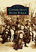 Connecticut State Police (Images Of America) by Jerry Longo