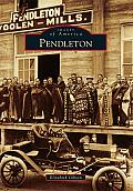 Pendleton (Images of America)