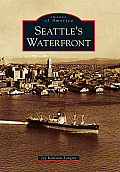 Seattle's Waterfront (Images of America)