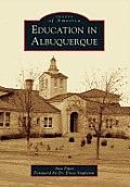 Education in Albuquerque (Images of America)