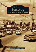 Bellevue: Post World War II Years (Images of America)