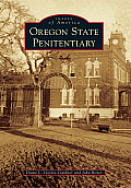 Oregon State Penitentiary (Images of America)