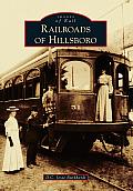 Railroads of Hillsboro (Images of Rail)