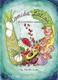 Comida Latina an Illustrated Cookbook