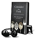 Consider the Fork: A History of How We Cook and Eat (Playaway Adult Nonfiction) Cover