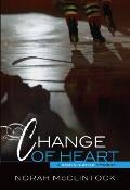 Change of Heart A Robyn Hunter Mystery 7