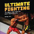 Ultimate Fighting: The Brains and...