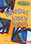 Tremendous Technology Inventions (Awesome Inventions You Use Every Day)