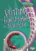 Exciting Entertainment Inventions (Awesome Inventions You Use Every Day)