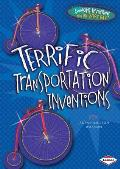 Terrific Transportation Inventions (Awesome Inventions You Use Every Day)