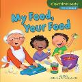 My Food, Your Food (Cloverleaf Books Alike and Different)