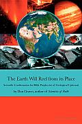 The Earth Will Reel from Its Place: Scientific Confirmation for Bible Predictions of Geological Upheaval Cover
