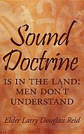 Sound Doctrine: Is in the Land: Men Don't Understand