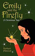 Emily and the Firefly: A Christmas Tale