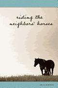 Riding the Neighbors' Horses