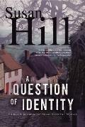 Question of Identity A Simon Serrailler Mystery