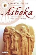 Ashoka The Search for Indias Lost Emperor
