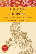 History of the Philippines From...