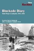 Blockade Diary: Under Siege in Leningrad, 1941-1942