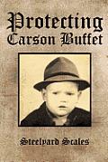 Protecting Carson Buffet