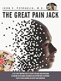 The Great Pain Jack: A Self-Help Mapping Tool to Assist You and Your Physician in Making an Accurate Diagnosis and Appropriate Treatment PL