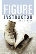Figure Instructor