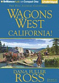 Wagons West #06: Wagons West California!
