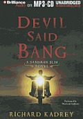 Sandman Slim Novels #04: Devil Said Bang