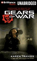 Gears of War #5: Gears of War: The Slab