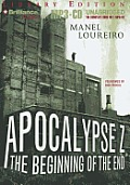 Apocalypse Z: The Beginning of the End (Apocalypse Z)