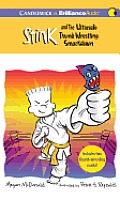 Stink #06: Stink and the Ultimate Thumb-Wrestling Smackdown