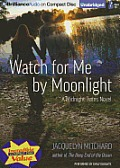 Watch for Me by Moonlight (Midnight Twins Novels) Cover