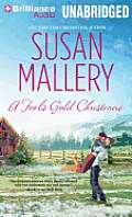 Fool's Gold Romance #10: A Fool's Gold Christmas