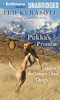 Pukka's Promise: The Quest for Longer-Lived Dogs