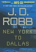 In Death #33: New York to Dallas