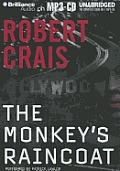 Elvis Cole/Joe Pike Novels #01: The Monkey's Raincoat