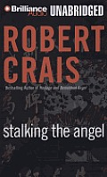 Elvis Cole/Joe Pike Novels #2: Stalking the Angel