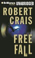 Elvis Cole/Joe Pike Novels #4: Free Fall