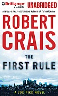 Elvis Cole/Joe Pike Novels #13: The First Rule