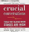 Crucial Conversations Tools for Talking When Stakes Are High Second Edition