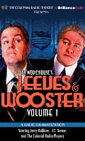 Jeeves & Wooster Volume 1 A Radio Dramatization